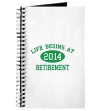 Life begins at 2014 Retirement Journal