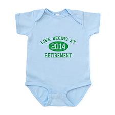 Life begins at 2014 Retirement Infant Bodysuit