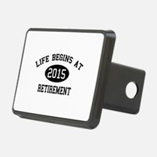 Life begins at 2015 Retirement Hitch Cover