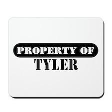 Property of Tyler Mousepad