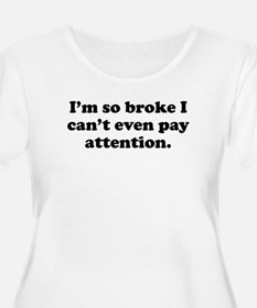 Pay Attention Plus Size T-Shirt