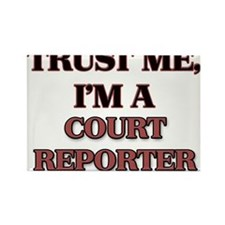 Trust Me, I'm a Court Reporter Magnets