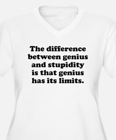 Genius And Stupidity Plus Size T-Shirt