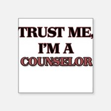 Trust Me, I'm a Counselor Sticker