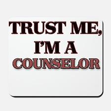 Trust Me, I'm a Counselor Mousepad