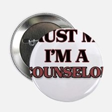 """Trust Me, I'm a Counselor 2.25"""" Button"""