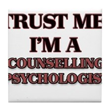 Trust Me, I'm a Counselling Psychologist Tile Coas