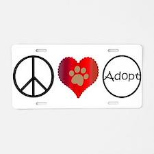 Peace Love Adopt Aluminum License Plate