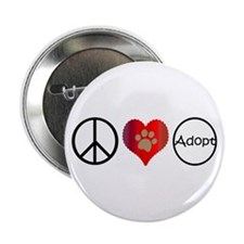 "Peace Love Adopt 2.25"" Button"