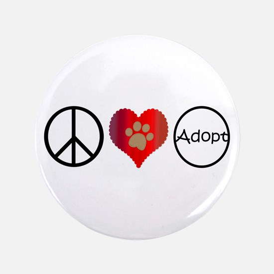 "Peace Love Adopt 3.5"" Button (100 pack)"