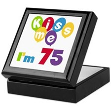 Kiss Me I'm 75 Keepsake Box