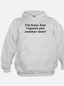 Im Busy Hoodie