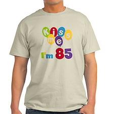 Kiss Me I'm 85 T-Shirt