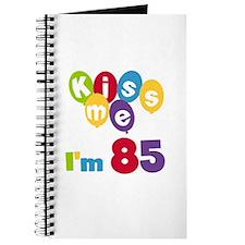 Kiss Me I'm 85 Journal