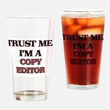Trust Me, I'm a Copy Editor Drinking Glass