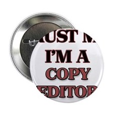 "Trust Me, I'm a Copy Editor 2.25"" Button"