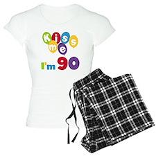 Kiss Me I'm 90 Pajamas