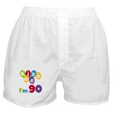 Kiss Me I'm 90 Boxer Shorts