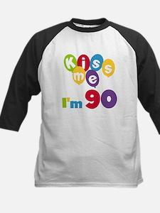 Kiss Me I'm 90 Kids Baseball Jersey