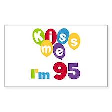 Kiss Me I'm 95 Decal