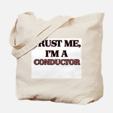 Trust Me, I'm a Conductor Tote Bag