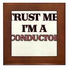 Trust Me, I'm a Conductor Framed Tile