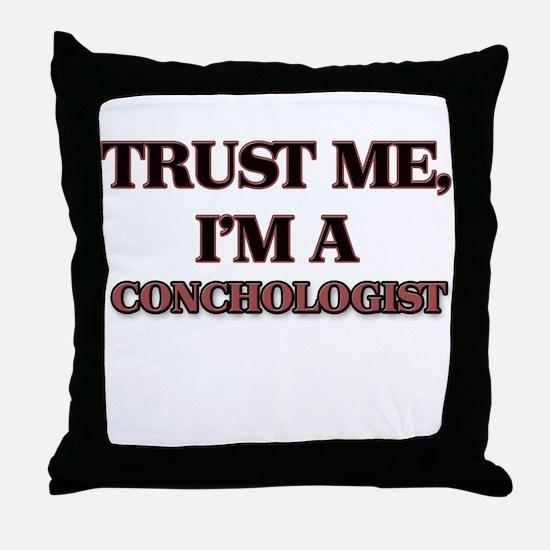 Trust Me, I'm a Conchologist Throw Pillow