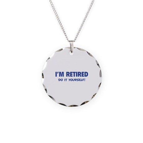 I'm retired - Do it yourself! Necklace Circle Char
