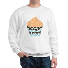 Being 21 is Sweet Birthday Sweatshirt
