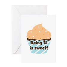 Being 21 is Sweet Birthday Greeting Card