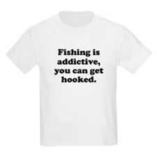 Fishin Is Addictive T-Shirt