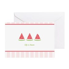 Life is Sweet Watermelon Greeting Cards