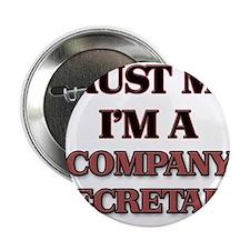 "Trust Me, I'm a Company Secretary 2.25"" Button"