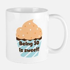 Being 30 is Sweet Birthday Mug