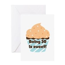 Being 30 is Sweet Birthday Greeting Card