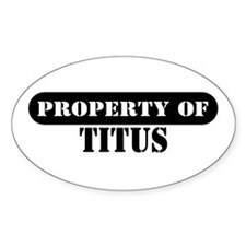 Property of Titus Oval Decal