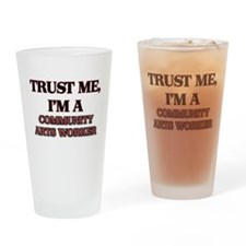 Trust Me, I'm a Community Arts Worker Drinking Gla