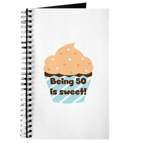 Being 50 is Sweet Birthday Journal
