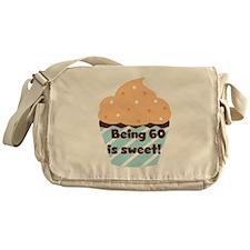 Being 60 is Sweet Birthday Messenger Bag