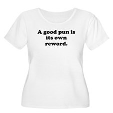 A Good Pun Plus Size T-Shirt