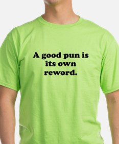 A Good Pun T-Shirt