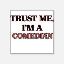 Trust Me, I'm a Comedian Sticker
