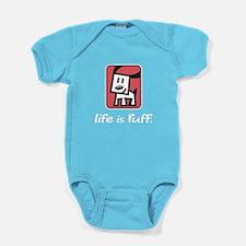Life is Ruff Baby Bodysuit