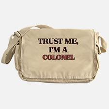 Trust Me, I'm a Colonel Messenger Bag