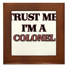 Trust Me, I'm a Colonel Framed Tile
