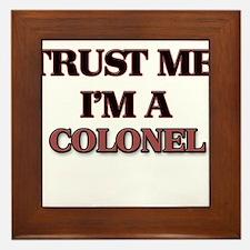 Trust Me, I'm a Colonel Framed Tile