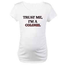 Trust Me, I'm a Colonel Shirt