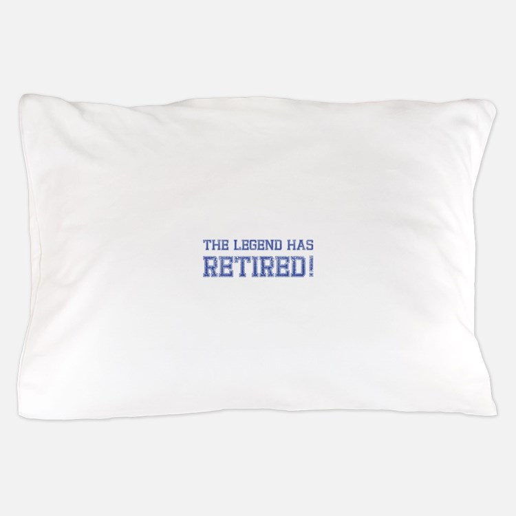 The legend has retired! Pillow Case