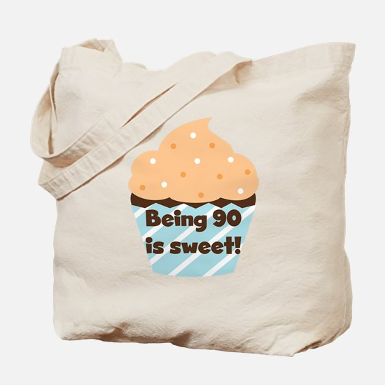 Being 90 is Sweet Birthday Tote Bag