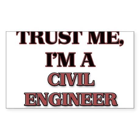 Trust Me, I'm a Civil Engineer Sticker
